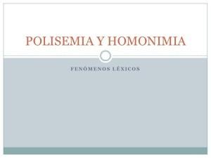 Ejemplos de polisemia, diferencia con homonimia