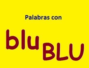 Palabras con blu