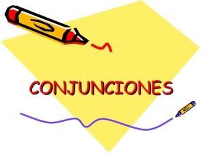 ejemplos de conjunciones