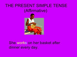 Presente simple, afirmativo
