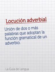 Adverbios de afirmación, locuciones adverbiales