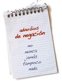 Adverbios de negación, ejemplos