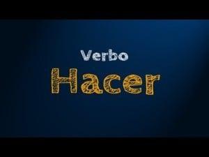 Conjugación del verbo hacer, modo subjuntivo