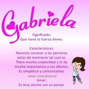 Significado de Gabriela:  Características