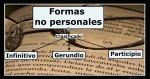 Formas no personales del verbo con ejemplos