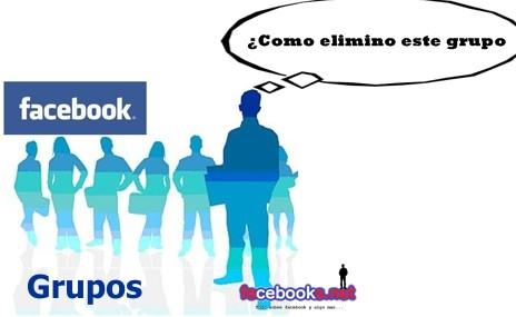 C mo eliminar un grupo de facebook ejemplos de for Grupo facebook